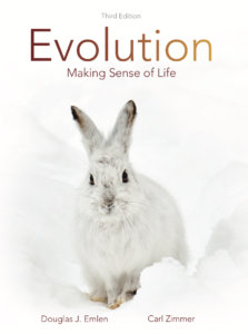 Evolution: Making Sense of Life, Thrid Edition