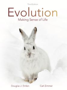 Evolution: Making Sense of Life, Thrid Edition